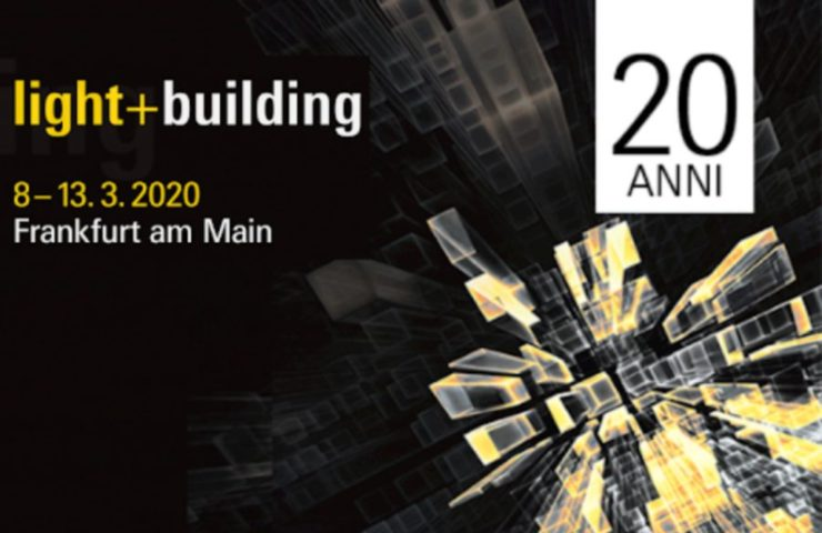Lighting Your Way into the Year – Light and Building 2020 Event is Here